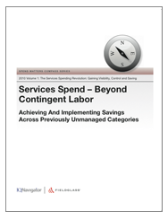 Services Spend - Beyond Contingent Labor: Achieving And Implementing Savings Across Previously Unmanaged Categories Cover Image